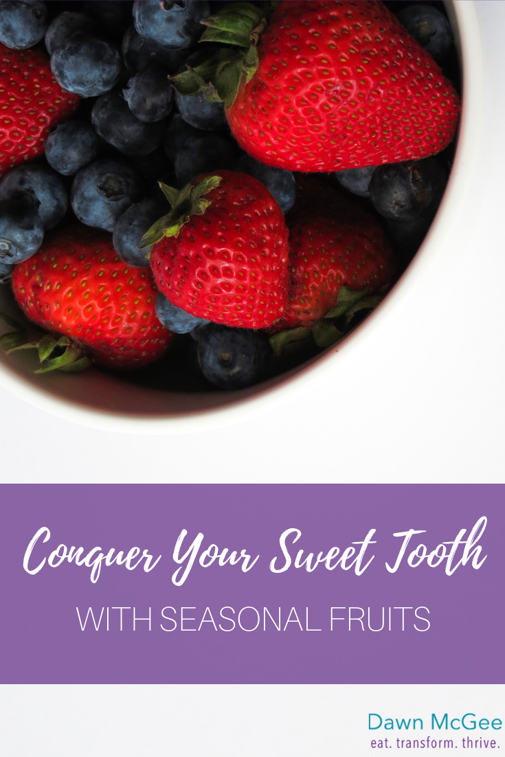 Conquer Your Sweet Tooth With Seasonal Fruits