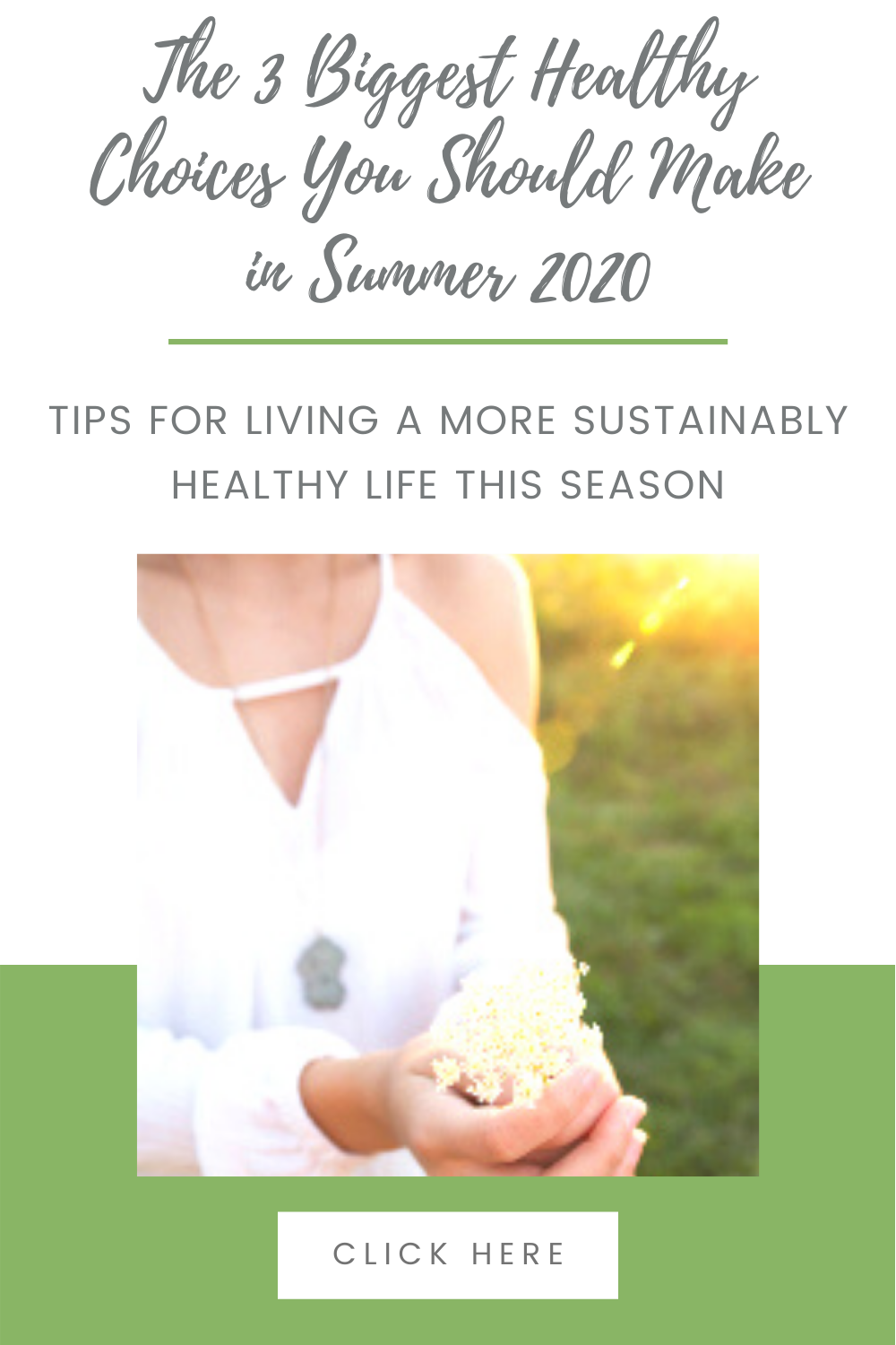 The 3 Biggest Healthy Choices You Should Make in Summer 2020